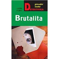 Brutalita - Elektronická kniha