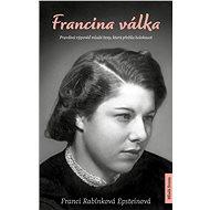 Francina válka - Franci Rabínková Epsteinová, 240 stran