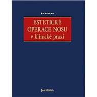Estetické operace nosu v klinické praxi - Elektronická kniha