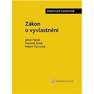 Zákon o vyvlastnění (184/2006 Sb.). Praktický komentář - Elektronická kniha