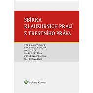 Sbírka klauzurních prací z trestního práva (Brno) - Elektronická kniha