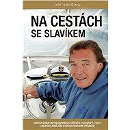 Na cestách se slavíkem - Jiří Krušina, 304 stran