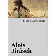 Staré pověsti české - Elektronická kniha