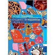 Setkání hispanistů / Encuentro de hispanistas Brno 2012 - Elektronická kniha