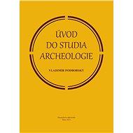 Úvod do studia archeologie - Elektronická kniha