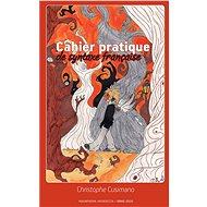 Cahier pratique de syntaxe française - Christophe Cusimano, 152 stran