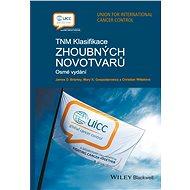 TNM klasifikace zhoubných novotvarů - Elektronická kniha
