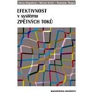 Efektivnost v systému zpětných toků - Elektronická kniha