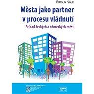Města jako partner v procesu vládnutí - Elektronická kniha