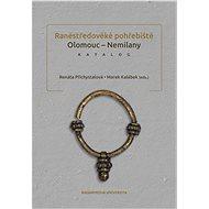 Raněstředověké pohřebiště Olomouc-Nemilany - Elektronická kniha