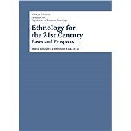 Ethnology for the 21st Century - Elektronická kniha