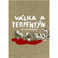 Válka a terpentýn - Stefan Hertmans, 344 stran