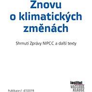 Znovu o klimatických změnách - Institut Václava Klause, 147 stran