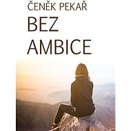 Bez ambice - Elektronická kniha