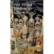 Telekristus a Mentál - Elektronická kniha