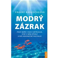 Modrý zázrak - Frauke Bagusche, 287 stran