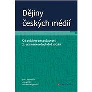 Dějiny českých médií - Elektronická kniha
