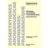 Workshopy ke středověké a novověké keramice - Elektronická kniha