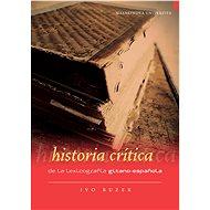 Historia crítica de la lexicografía gitano-espanola - Elektronická kniha