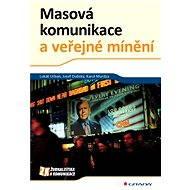 Masová komunikace a veřejné mínění - Lukáš Urban, Josef Dubský, Karol Murdza