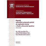 Dopady vybraných veřejných politik na regionální rozvoj v České a Slovenské republice - Elektronická kniha