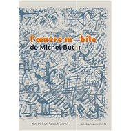 L'oeuvre mobile de Michel Butor - Elektronická kniha