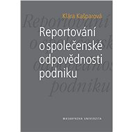Reportování o společenské odpovědnosti podniku - Elektronická kniha