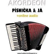 Akordeon, písnička & já (+online audio) - Zdeněk Šotola, 69 stran