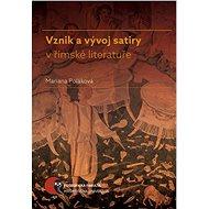 Vznik a vývoj satiry v římské literatuře - Elektronická kniha