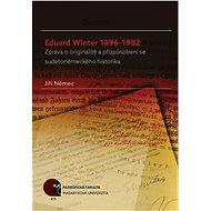 Eduard Winter 1896–1982 - Elektronická kniha