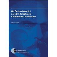Od Československé národní demokracie k Národnímu sjednocení - Elektronická kniha