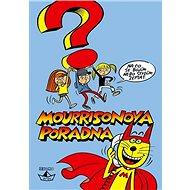 Mourrisonova poradna - Magdalena Šorelová, 280 stran