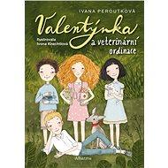 Valentýnka a veterinární ordinace - Elektronická kniha
