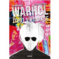 Warhol: život v komikse - Adriano Barone, 224 stran