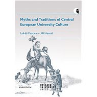 Myths and Traditions of Central European University Culture - Elektronická kniha