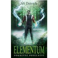 Elementum 3 - Pokrevní poselství - Elektronická kniha