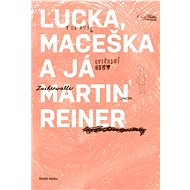 Lucka, Maceška a já - Elektronická kniha