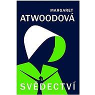 Svědectví - Margaret Atwoodová, 396 stran