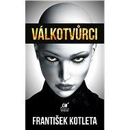 Válkotvůrci - Elektronická kniha
