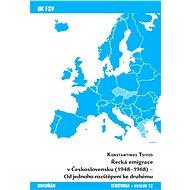 Řecká emigrace v Československu (1948-1968) - Elektronická kniha