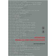 Intonation in English and Czech Dialogues - Jana Chamonikolasová, 120 stran