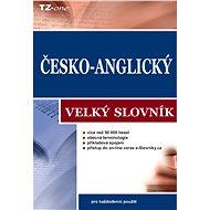 Česko-anglický velký slovník - kolektiv autorů TZ-one, 566 stran, česky