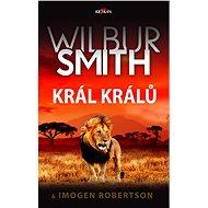 Král králů - Wilbur Smith, 416 stran