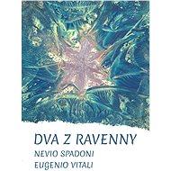 Dva z Ravenny - Elektronická kniha