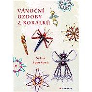 Vánoční ozdoby z korálků - Elektronická kniha