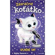 Zázračné koťátko - Splněné sny - Elektronická kniha