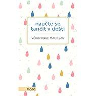 Naučte se tančit v dešti - Elektronická kniha