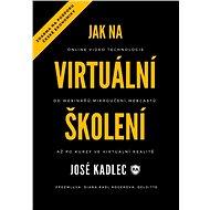 Jak na virtuální školení - Elektronická kniha