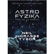 Astrofyzika pro lidi ve spěchu - Elektronická kniha