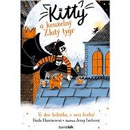 Kitty a kouzelný Zlatý tygr - Elektronická kniha